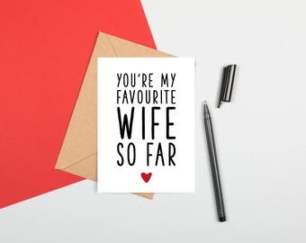 You're My Favourite Wife So Far, Funny Anniversary Card, Card For Wife, Funny Anniversary Card Wife, Favorite Wife Card, Cheeky Card