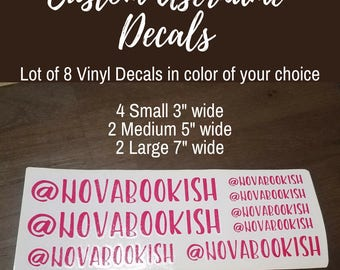 Custom Username Vinyl Decal Lot of 8 - For office, laptops, phones, office, Social Media, Various sizes  Various Colors, FREE Shipping