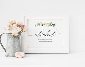 Alcohol Because No Great Story Ever Started With A Salad Sign, Alcohol Wedding Sign, Printable, Wedding, Party Sign, Bar Sign #MG001