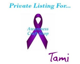 Private Listing for Tami