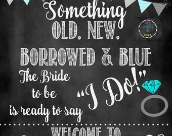 Something Old New Borrowed Blue Sign, Bridal Shower Sign, Bridal Shower Chalkboard