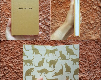 Crazy Cat Lady Notebook / Sketchbook / Journal - Unique - handmade - A6 - Gold cover + gold cat end papers + black title