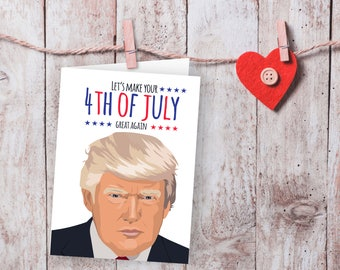 Donald Trump, 4th of july digital, Printable, Funny cards, Independence Day