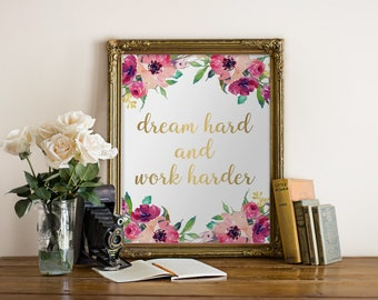 Gold Quote, Dream Hard & Work Harder, Office Gold Decor, Gold Work Print, Gold Print, Office Prints, Golden Quote, Boss Gift, Cubicle Decor