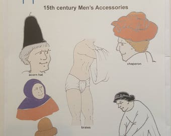 Reconstructing History Pattern #008: 15th Century Men's Accessories