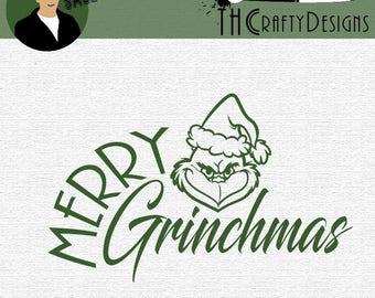 Merry Grinchmas svg | Christmas svg | Holiday Season svg | Grinch | SALE | SVG | Instant download | For Cricut, Silhouette, etc.