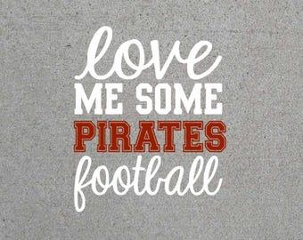 Love Me Some Pirates Football SVG