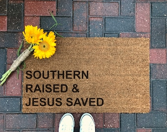 southern raised u0026 jesus saved welcome mat coir doormat gifts for