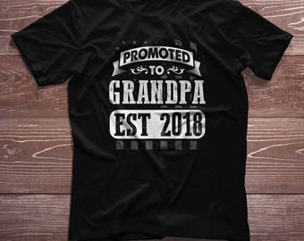 Grandpa Shirt- Promoted to Grandpa Est 2018 New Baby Pregnancy Birth Announcement Gift Grandfather T-Shirt
