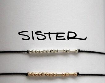 SISTER ... .. ... | . .|. Morse Code Bracelet - Sterling Silver on Natural Black Silk - Gift for Sister
