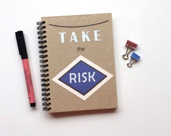 Spiral Notebook Handmade Cover Handcrafted Motivational Journal Plain Notebook Recycled Eco Friendly Take The Risk Sketchbook Brave Book