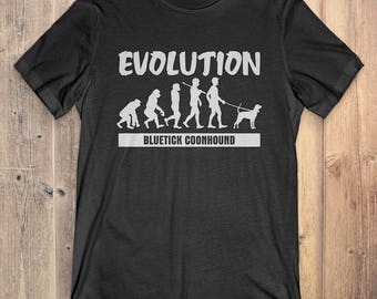 Bluetick Coonhound Custom Dog T-Shirt Gift: Bluetick Coonhound Evolution