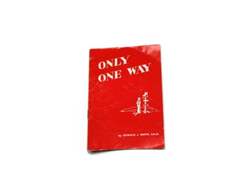 1953 Only One Way Book / Religion.  Tiny Giants Book.  God / Jesus / Bible.