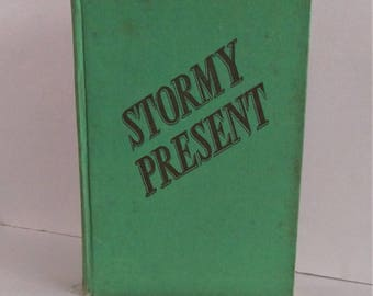 Stormy Present by Hope Field, Hardcover, Stated First Edition, 1942, Romance in the Appalachian Mountains