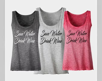 Save Water Drink Wine Shirt Funny Wine Shirt Women's Wine Shirt Wine Tank Top Wine Top Wine Tshirt Wine Lover Gift Alcohol Shirt for woman