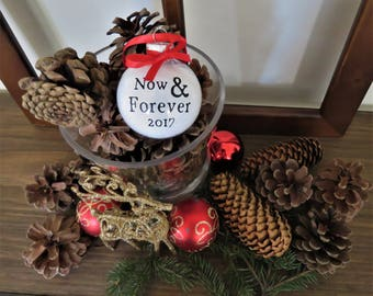 Now and Forever Christmas Ornament. Newlywed Ornament. First year married ornament. Married First Christmas Ornament. Wedding Ornament.
