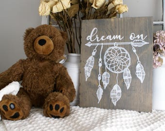 Dream On Rustic Wooden Sign  |  Hand Lettered  |  Home Decor  |  Nursery Sign  |  Gift Idea