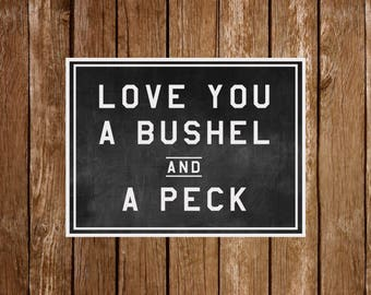 Bushel and a Peck, Modern Farmhouse, Fixer Upper Print, Printable, Cuttable, SVG, Vinyl, Sticker, Digital File, DXF, Print, Cut File, Vector