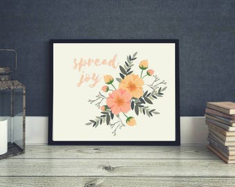 Spread Joy Print   Wall Hanging   Instant Download   Home Decor   Motivational Print   Wall Decor  Mantra  Affirmation   Resolution   Spring