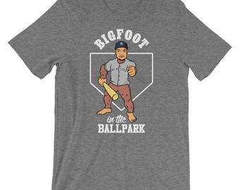 BIGFOOT in the BALLPARK Shirt