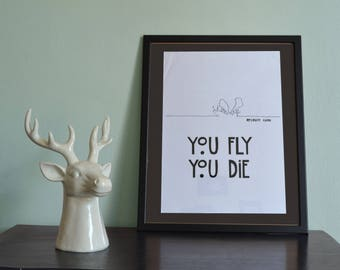 "Poster ""you fly you die"" mosquito"