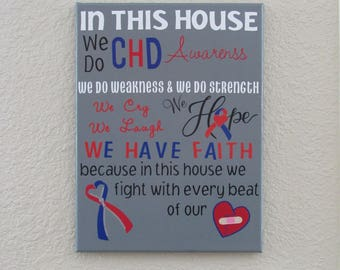 In This House We Do CHD...