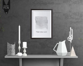Make Today Count Print, Printable Digital Art BW15