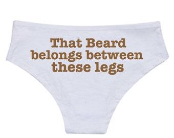 Personalized Lingerie That Beard Belongs Between These Legs Panties Honeymoon Lingerie Bachelorette Party Gift Valentine's Day Panties