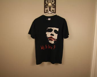 """The Joker """"Why so serious?"""" vintage shirt"""
