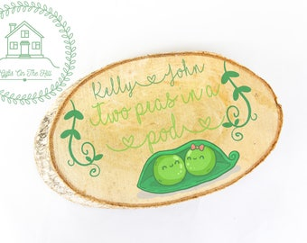 valentines decor, valentines sign - decor two peas in a pod, funny valentines,  wooden slice, custom wood slice, valentines day, gift