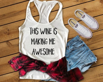 This Wine Is Making Me Awesome Tank Top, Wine Lover Shirt, Boy Mom Shirt, Girl Mom Shirt, Tank Top, Mom Life, Tank For Mom, Mom Shirt