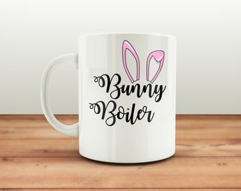 Bunny Boiler Easter Mug, Funny Easter Mug, Alternative Easter Gift, Crude Mugs, Rude Mugs, Funny Mugs, Easter Coffee Cup, Coffee Cup for Her