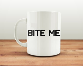 Bite Me Coffee Mug, Easter Mug, Funny Coffee Mug, Alternative Easter Gift, Mugs for Her, Mugs for Him
