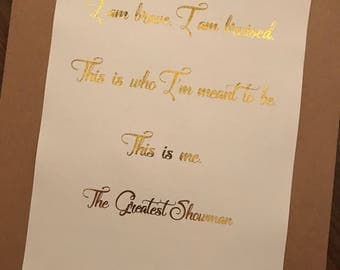 THE GREATEST SHOWMAN - This Is Me Quote Foil Print