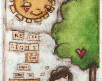 Print of my Original Motivational Inspirational Mixed Media Painting - Be the Light (with dog)