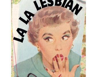 La La Lesbian COLLAGE ART