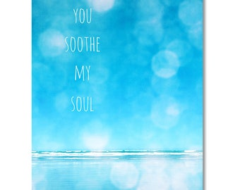 Beach Typography canvas wall art, beach photo, turquoise, bright blue, ocean photography, bokeh, beach decor - You soothe my soul