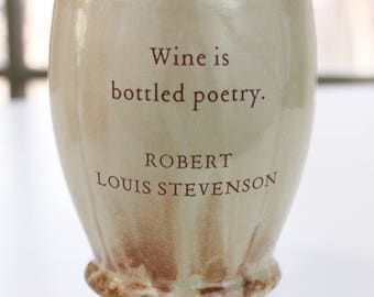 Wine is Bottled Poetry... Quoted Ceramic CUP or MUG