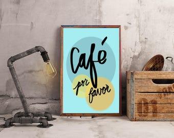 Café por favor - Spanish wall art, printable wall art, español, home decor, 9 x 12