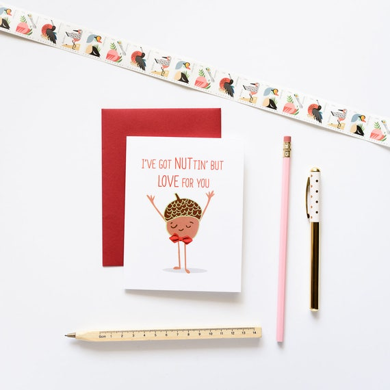 Nuttin' (Nothin') But Love For You! Acorn Valentine's Love Greeting Card