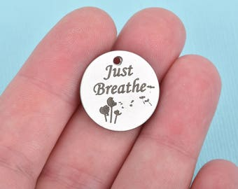 "JUST BREATHE Charms, Silver Stainless Steel Quote Charms, Dandelion Charms, Yoga Meditation Charms, 20mm (3/4""), choose quantity, cls0107"