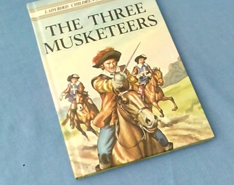The Three Musketeers - Vintage Ladybird Children's Classics - Series 740 - Glossy Covers - 1981 1st Edition - Hardback Book