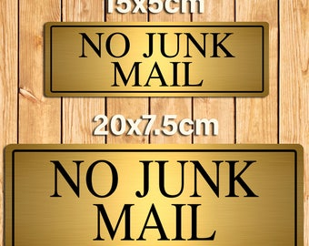 No Junk Mail Gold Metal Sign Plaque. 2 Size Options