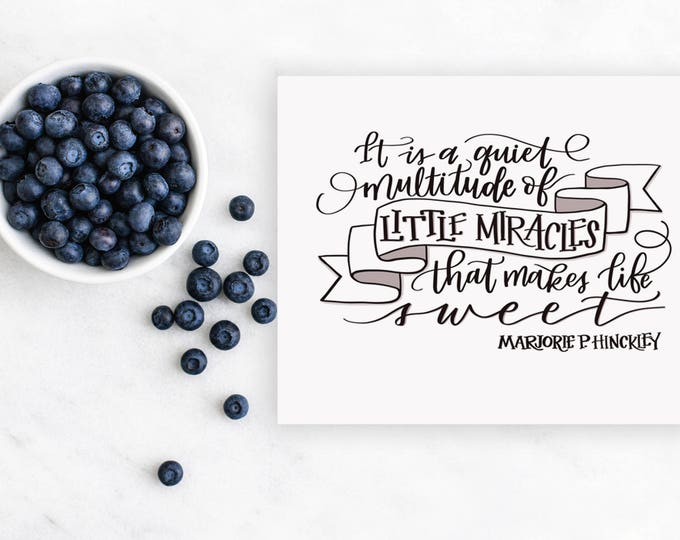Little Miracles Make Life Sweet - Original Handwritten Art Available as a Digital Download