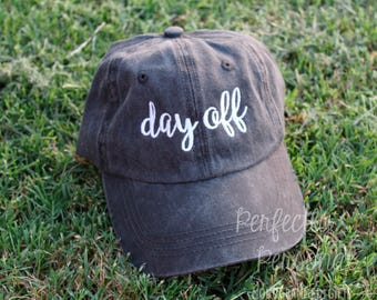 Day off monogrammed hat - Perfect Weekend accessory!