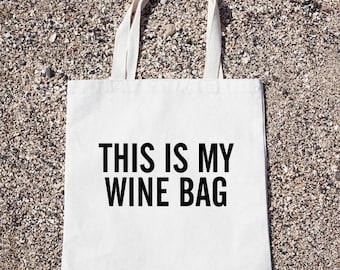 This Is My Wine Bag Tote Bag Gift For Reader Funny Canvas Bag, Canvas Tote Bag, Shopping Bag, Grocery Bag, Funny Reusable Cotton Bag