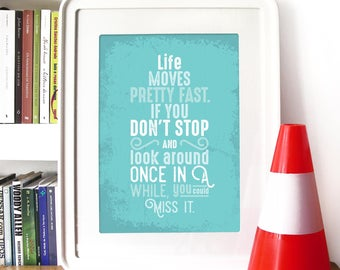 Movie Poster Ferris Bueller's Day Off Typography Art movie quote End scene Movie Art Poster Ferris Bueller Poster scene inspirational quote