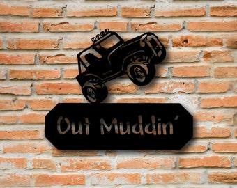 Custom Garage Sign, Man Cave Sign, Garage Decor, Custom Metal Sign, Garage Art, Car Art, Off Road, Driveway Sign, Gone Muddin', Off Road