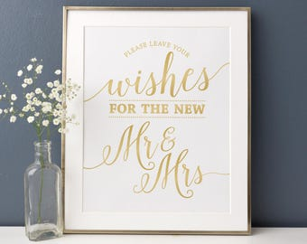 Gold Leave Your Wishes Sign // Printable Guest Book Sign Gold // Leave Your Wishes for the New Mr and Mrs Sign