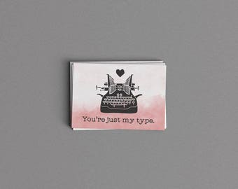 You're Just My Type Card or Print